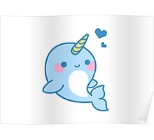 Cute Narwhal Poster