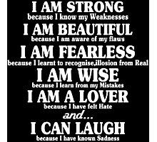I am strong because i know my weaknesses Funny Geek Nerd Photographic Print