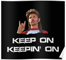 Joe Dirt Keep on Keepin On  Poster