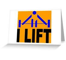 I lift Funny Geek Nerd Greeting Card