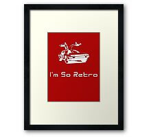 I'm So Retro - 80s Computer Game - Back to Future T-Shirt Framed Print