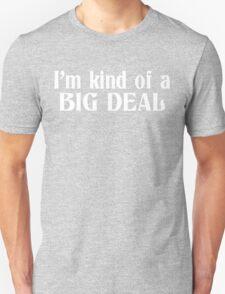 I'm kind of a big deal Funny Geek Nerd T-Shirt
