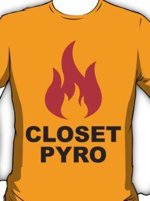 Closet Pyro T-Shirt