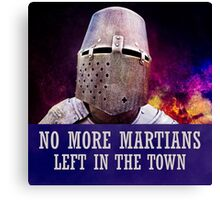No more martians left in the town Canvas Print