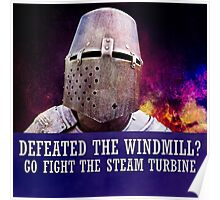 Defeated the windmill? Go fight the steam turbine Poster