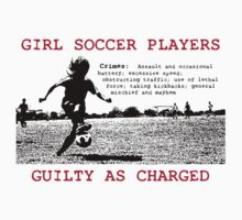 Girl Soccer Players Guilty as Charged... by Leanne  Thomas
