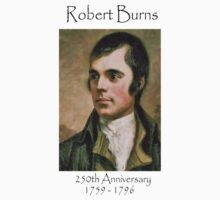 Tribute to Robert Burns T-Shirt by simpsonvisuals