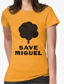 Save Miguel Womens Fitted T-Shirt