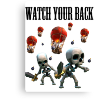 Watch your back Canvas Print