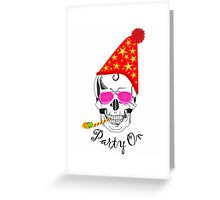 Party On ... Greeting Card