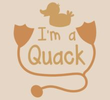 I'm a QUACK! with little duck doctor funny by jazzydevil