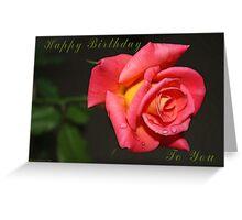 Happy Birthday - Rose - Greeting Card