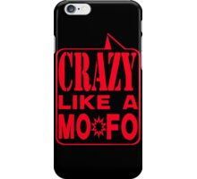 CRAZY LIKE A MOFO:  REBK iPhone Case/Skin