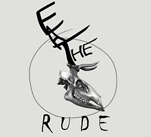 Eat The Rude-skull Unisex T-Shirt