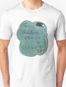 dream about a cloudy sky T-Shirt