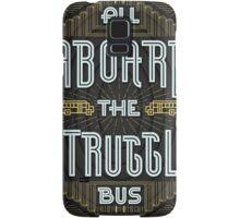 Struggle Bus Samsung Galaxy Case/Skin