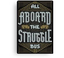 Struggle Bus Canvas Print
