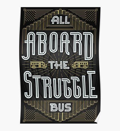 Struggle Bus Poster