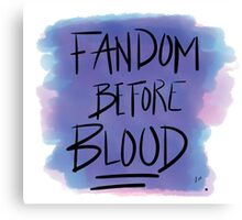 Fandom Before Blood Canvas Print