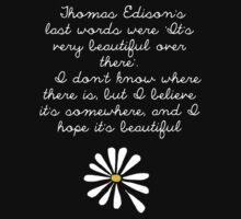 LFA - Thomas Edison's Last Words by Connie Yu