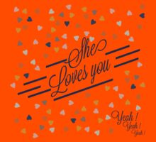 She loves you by ArteCita Kids Tee
