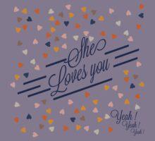 She loves you by ArteCita Kids Tee