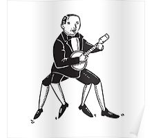 4 legs Banjo player Poster
