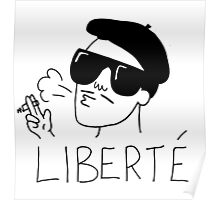 Free and Fresh is the literal translation of liberte Poster