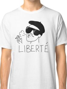 Free and Fresh is the literal translation of liberte Classic T-Shirt