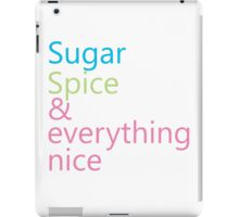 Sugar, Spice & Everything Nice iPad Case/Skin