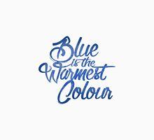 Blue is the warmest colour Unisex T-Shirt
