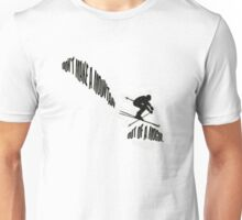 Don't Make a Mountain Out of a Mogul - Skier Unisex T-Shirt