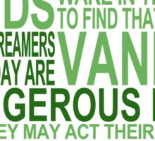 'All Men Dream' Quote [GREEN] Sticker