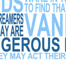 'All Men Dream' Quote [BLUE] Sticker