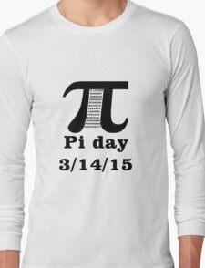 Pi Day 2015 Long Sleeve T-Shirt