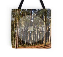 wind guide you Tote Bag