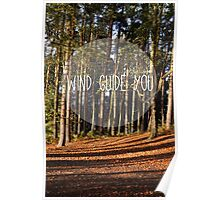 wind guide you Poster