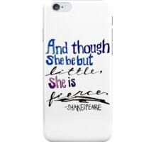 """Though ... She is fierce."" iPhone Case/Skin"