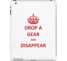 Drop a Gear and Disappear w/ Crown iPad Case/Skin