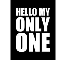Hello My Only One - Kanye West Photographic Print