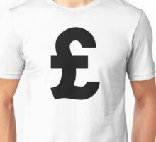Pound Sterling Unisex T-Shirt