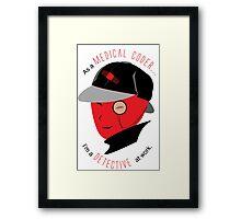 Medical Coder, Detective at Work  (black/red) Framed Print