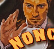 I'm getting the word…nonce. Sticker