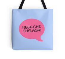 NEGA CHE CHALAGA - BLUE Tote Bag