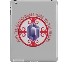 And the Blood shall sing to the Blood iPad Case/Skin