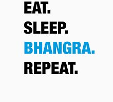 Eat. Sleep. Bhangra. Repeat. Unisex T-Shirt