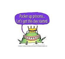 Pucker up Princess by Bobby Gombert