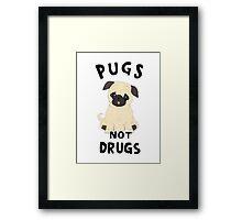 //pugs not drugs// Framed Print