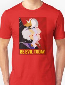 Be Evil Today T-Shirt