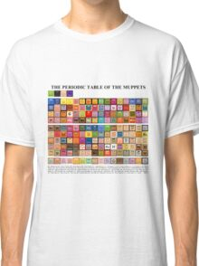 Periodic Table of the Muppets Classic T-Shirt